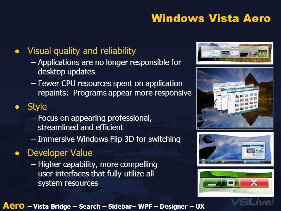 Windows Vista for the Developer Sam Gazitt Product Manager