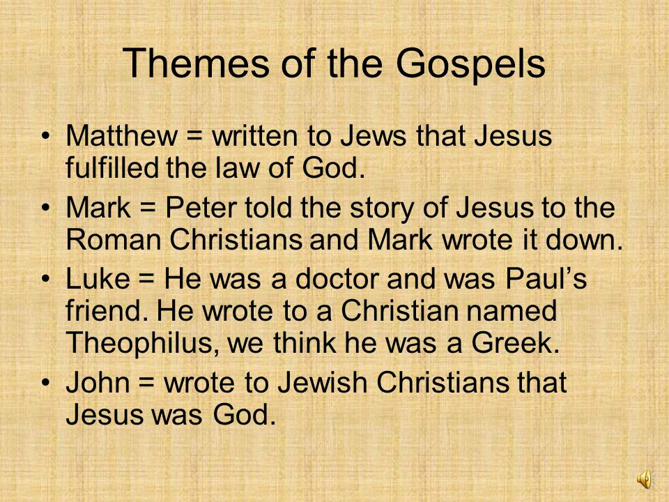 the 4 gospels and their themes