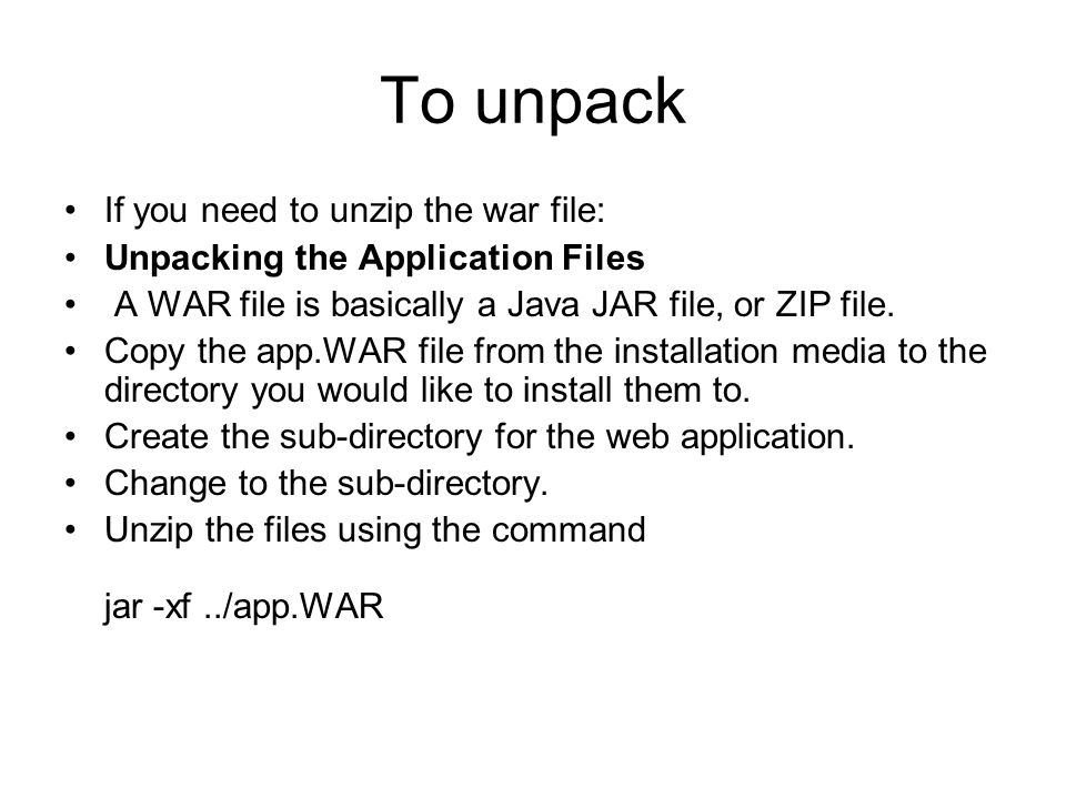 Creating a war file W(eb) AR(chive)  Creating a war file The