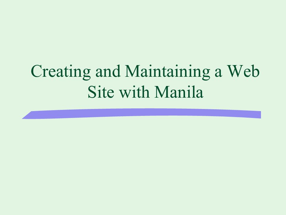 Creating and Maintaining a Web Site with Manila