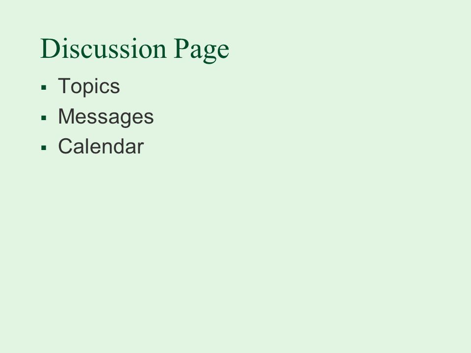 Discussion Page  Topics  Messages  Calendar