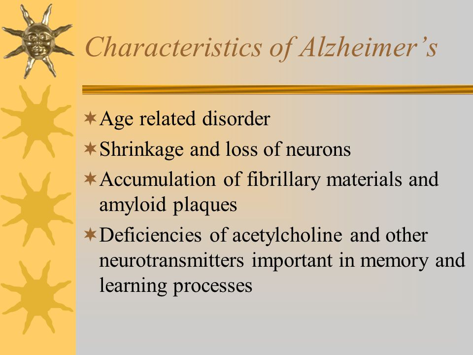 the characteristics of the alzheimers disease A verbal description of characteristics of the 4 progressive stages of the alzheimer's disease .