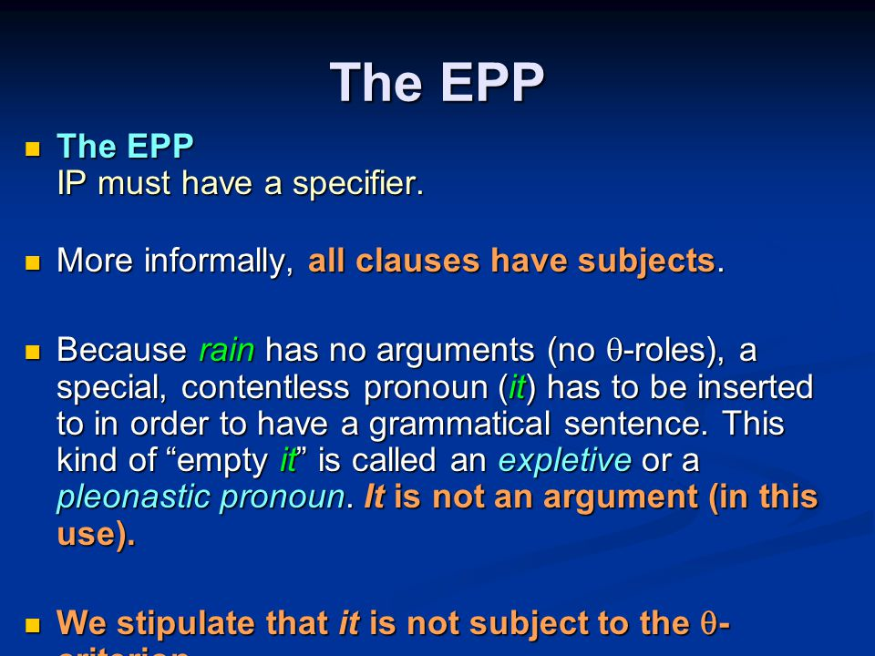 The EPP The EPP IP must have a specifier. The EPP IP must have a specifier.