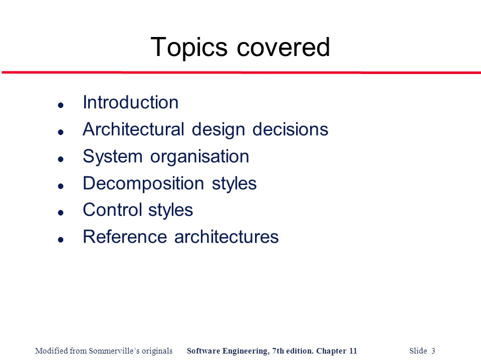 Modified From Sommerville S Originalssoftware Engineering 7th Edition Chapter 11 Slide 1 Architectural Design Ppt Download
