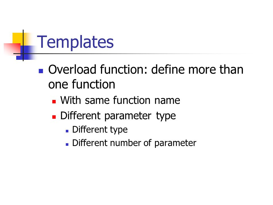 Templates Overload function: define more than one function With same ...