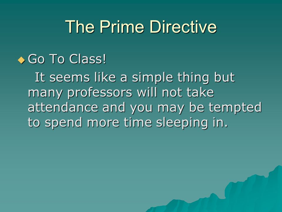 The Prime Directive  Go To Class.