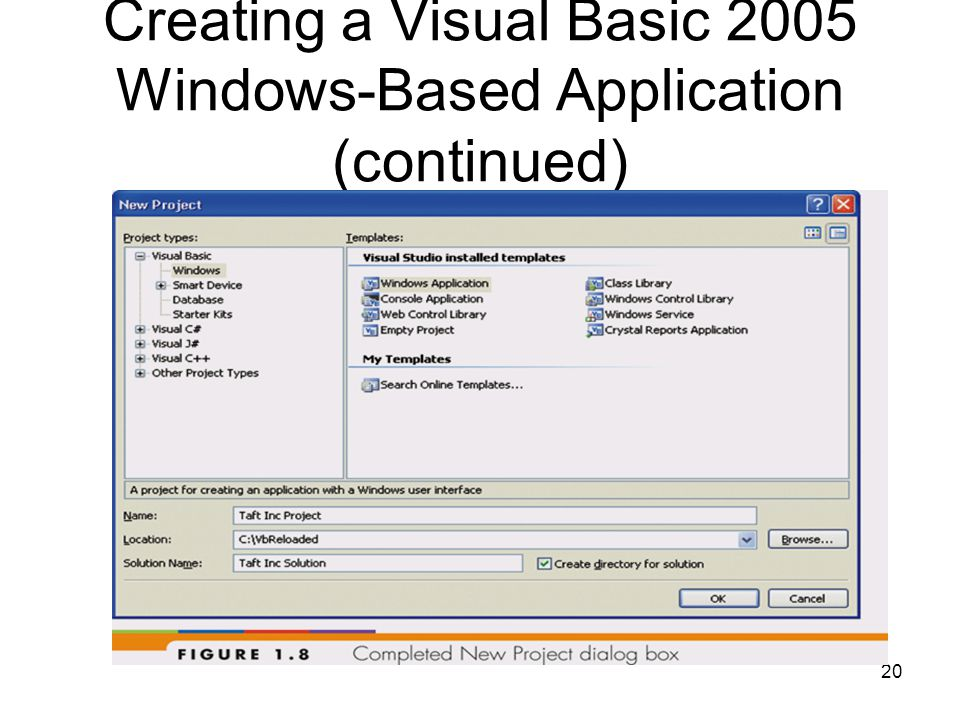 20 Creating a Visual Basic 2005 Windows-Based Application (continued)