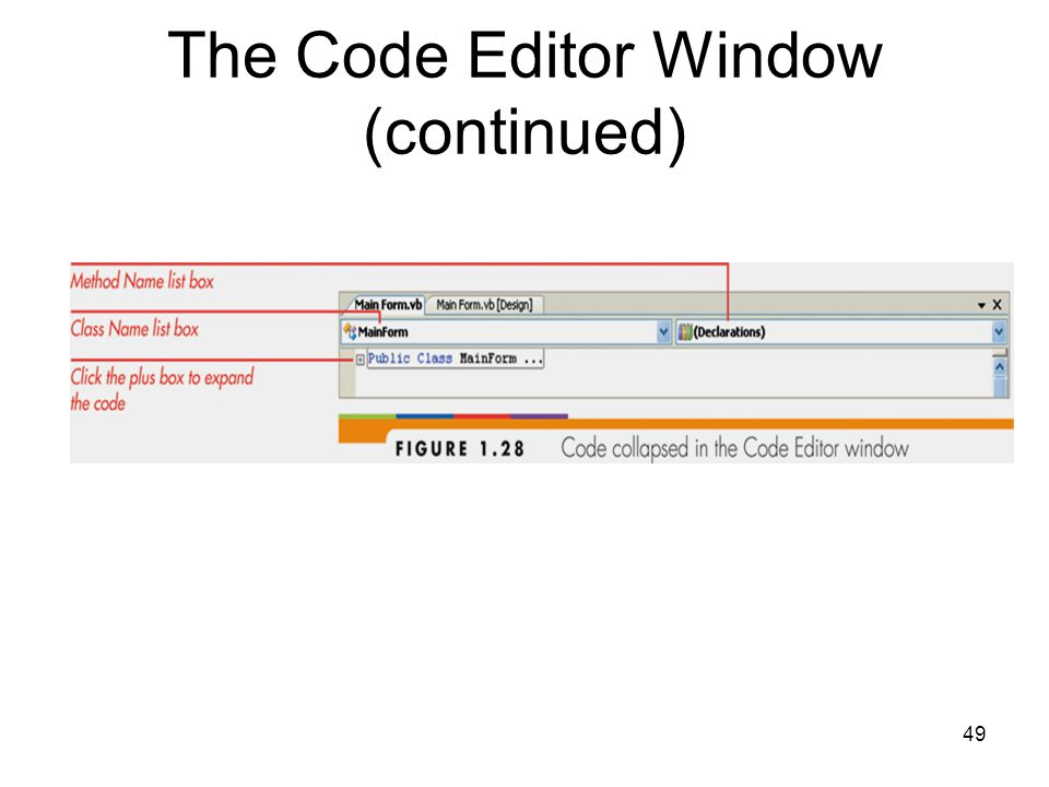 49 The Code Editor Window (continued)