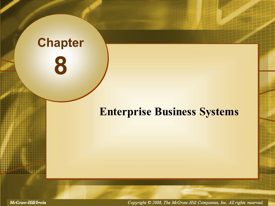 Enterprise Business Systems Chapter 8