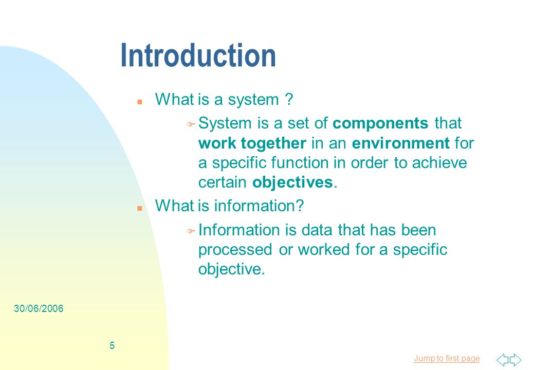 Jump to first page 30/06/ Introduction n What is a system .