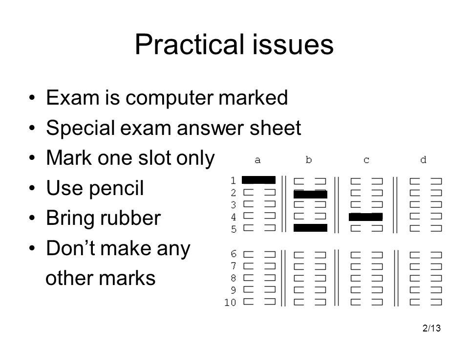 LELA Exam hints  2/13 Practical issues Exam is computer