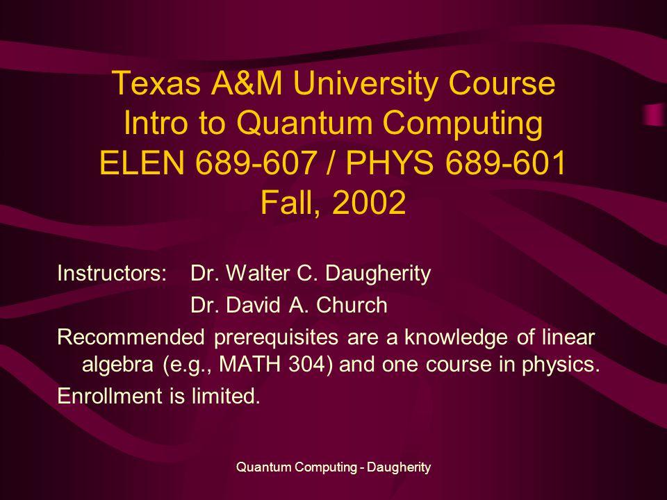 Quantum Computing 101: How to Crack RSA Walter C  Daugherity