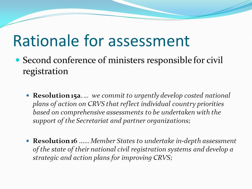 Rationale for assessment Second conference of ministers responsible for civil registration Resolution 15a.