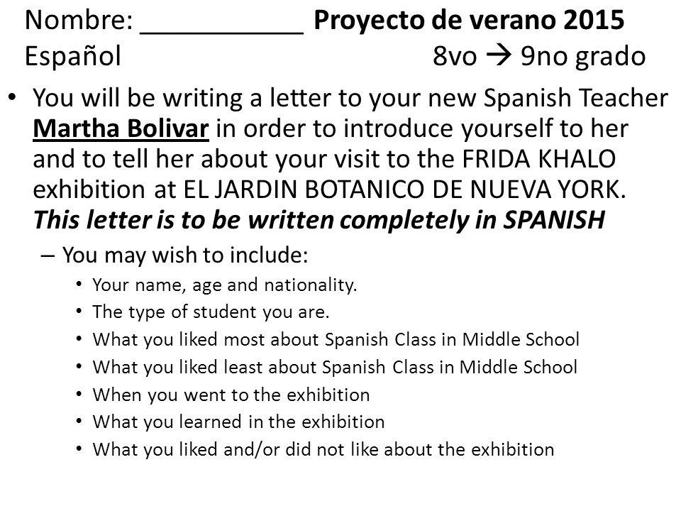 Nombre: ______ Proyecto de verano 2015 Español8vo  9no