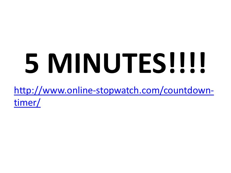 5 MINUTES!!!!   timer/