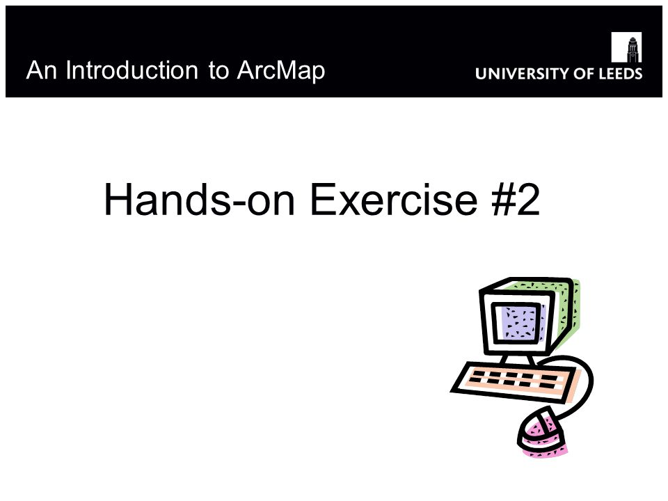 An Introduction to ArcMap Hands-on Exercise #2 36