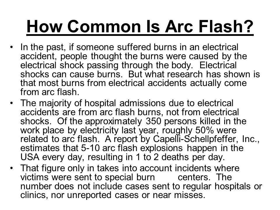 What is Arc Flash? Arc flash is a short circuit through air that ...