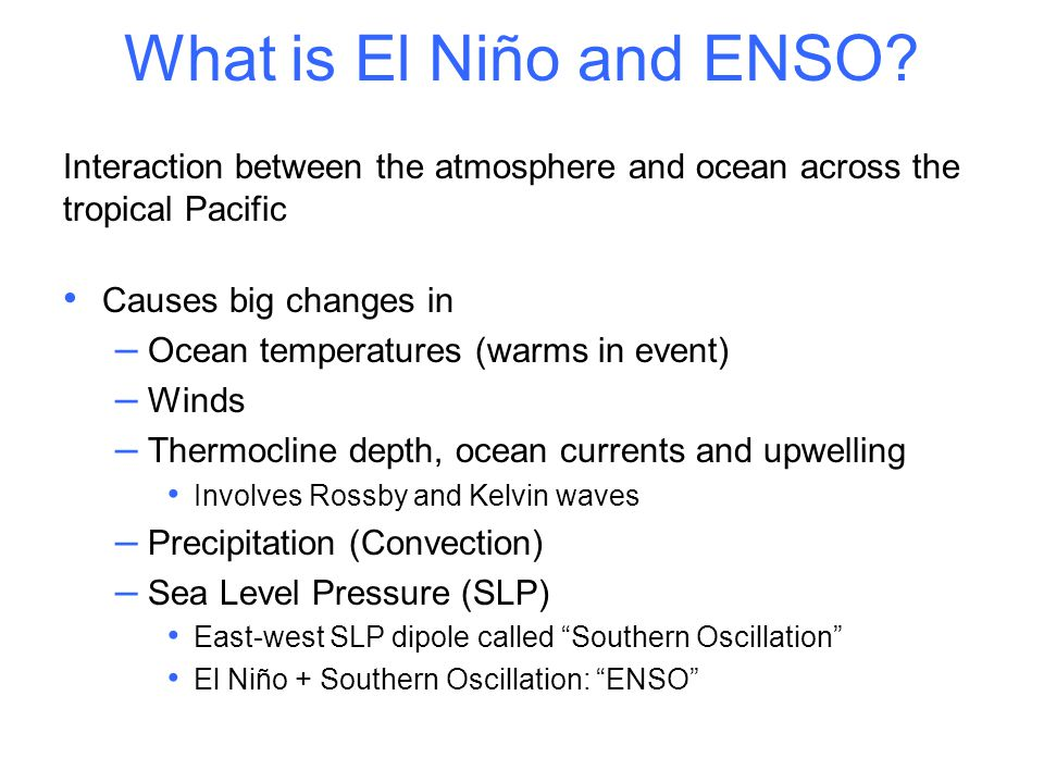 What is El Niño and ENSO.