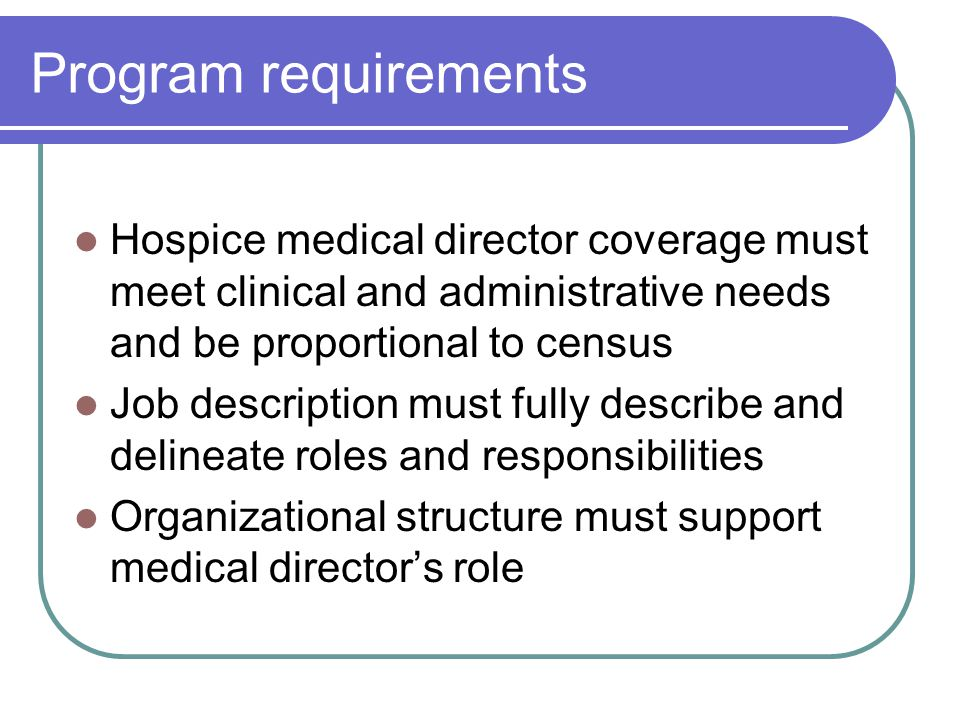 Medical Director Job Descriptions | Role Of The Hospice Medical Director Michael Paletta Md Faahpm