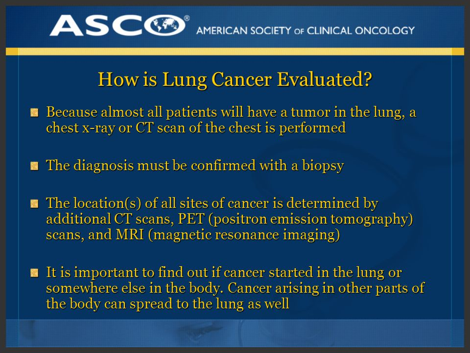 How is Lung Cancer Evaluated.