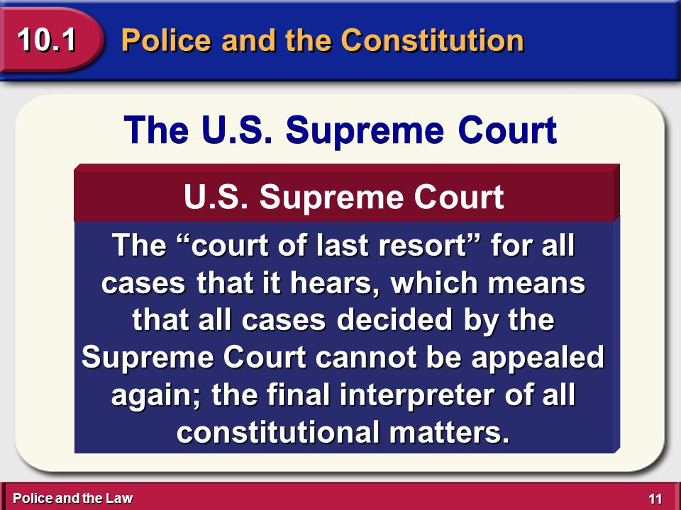 Police and the Law 11 Police and the Constitution 10.1 The U.S.
