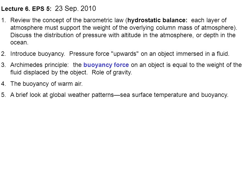Lecture 6  EPS 5: 23 Sep Review the concept of the barometric law