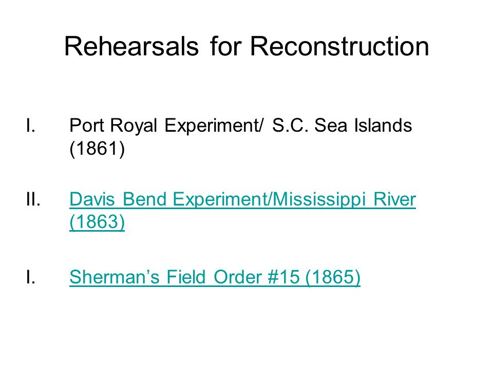 Rehearsals for Reconstruction I.Port Royal Experiment/ S.C.