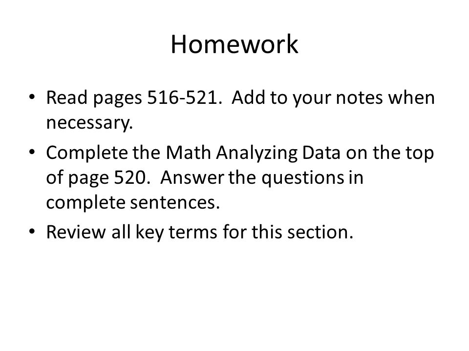 Homework Read pages Add to your notes when necessary.