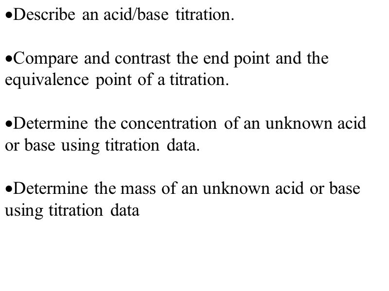  Describe an acid/base titration.