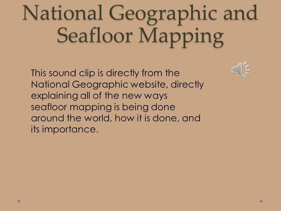 Seafloor Mapping In Partnership with Colleen Peters By: Ashley ... on