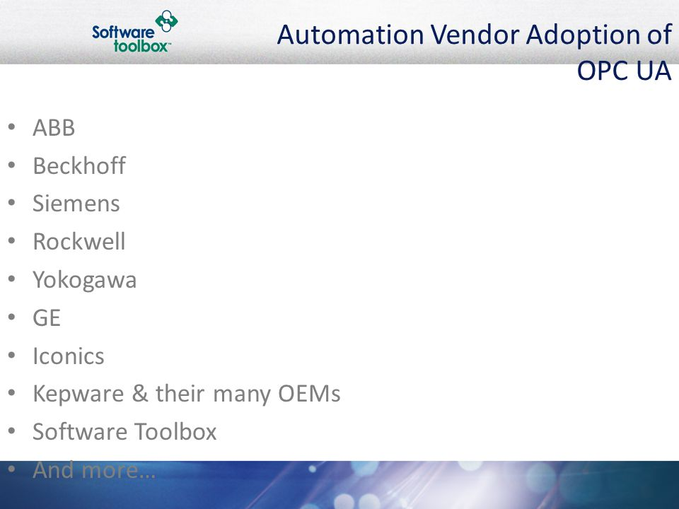OPC UA- Avoiding DCOM with Software Toolbox Products Presenters