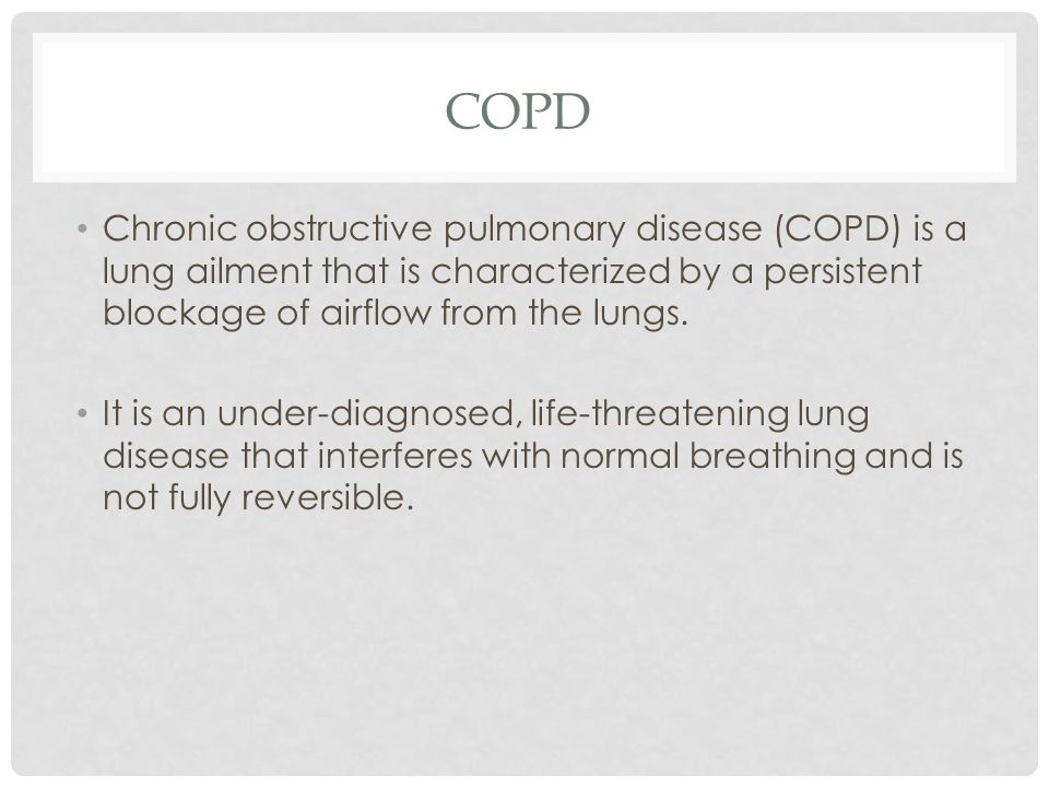 COPD Chronic obstructive pulmonary disease (COPD) is a lung ailment that is characterized by a persistent blockage of airflow from the lungs.