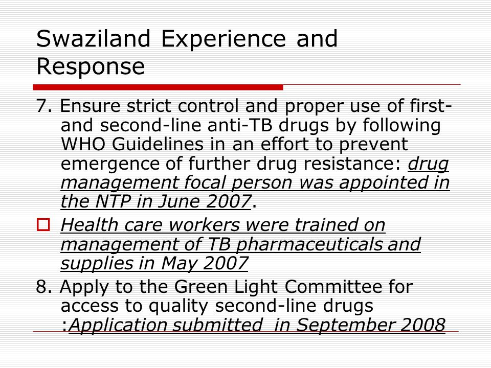 Swaziland Experience and Response 7.