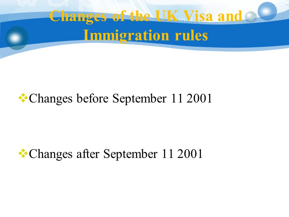 Changes in the UK Visa and Immigration Rules after the 9/11