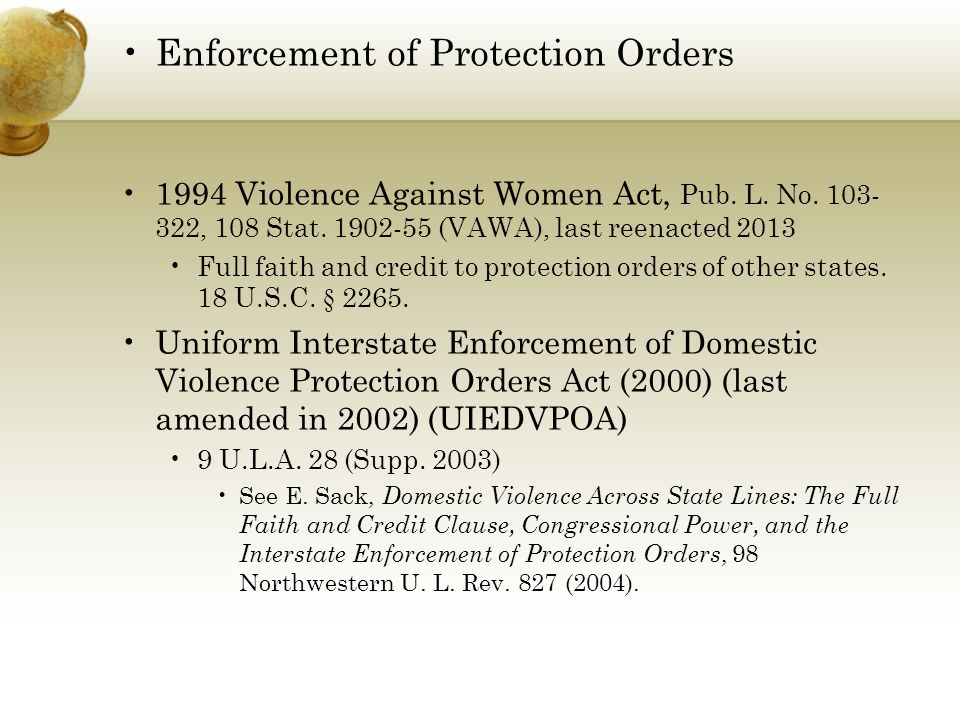 Enforcement of Protection Orders 1994 Violence Against Women Act, Pub.