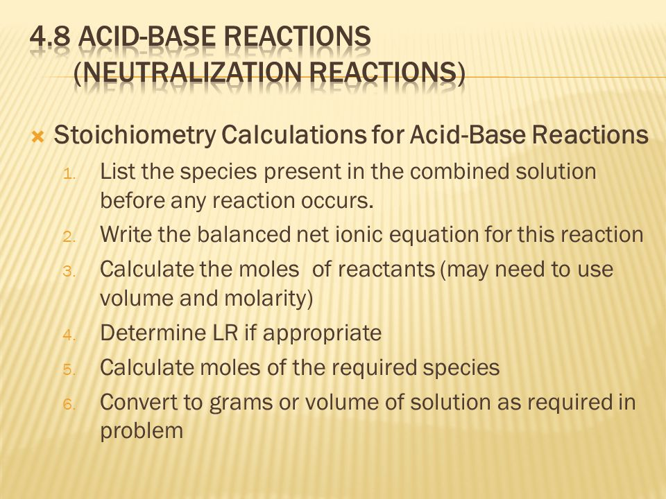  Stoichiometry Calculations for Acid-Base Reactions 1.