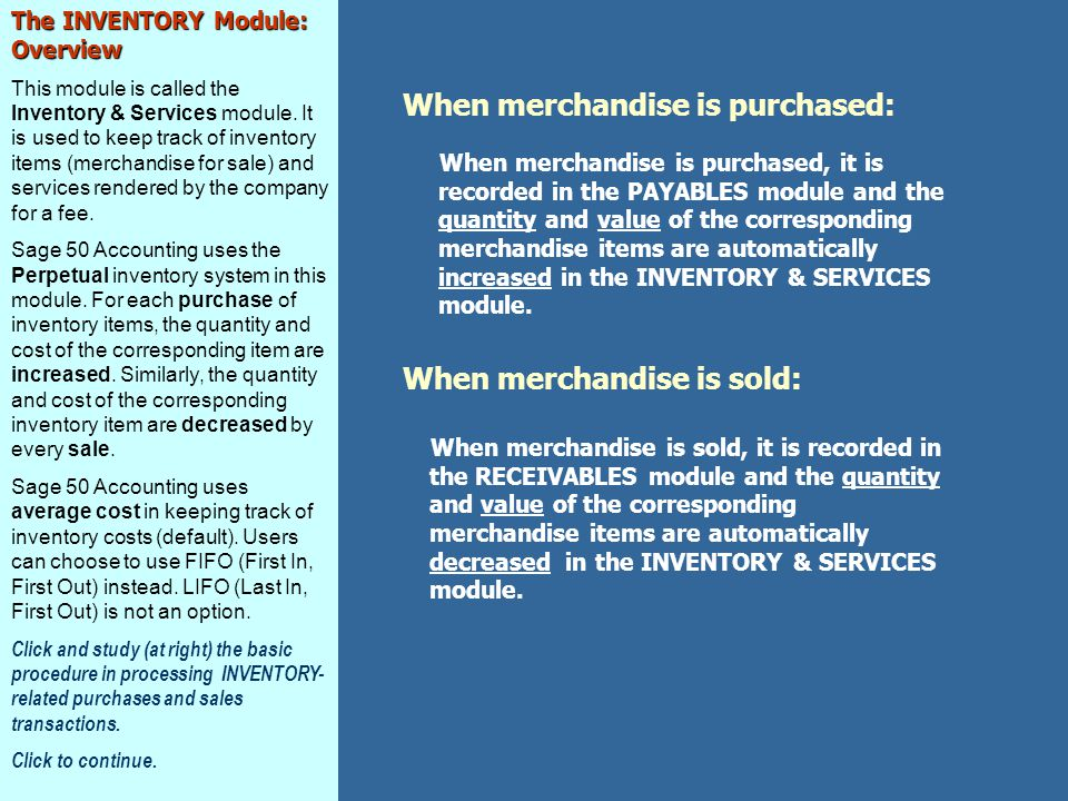 The INVENTORY Module: Overview This module is called the Inventory & Services module.