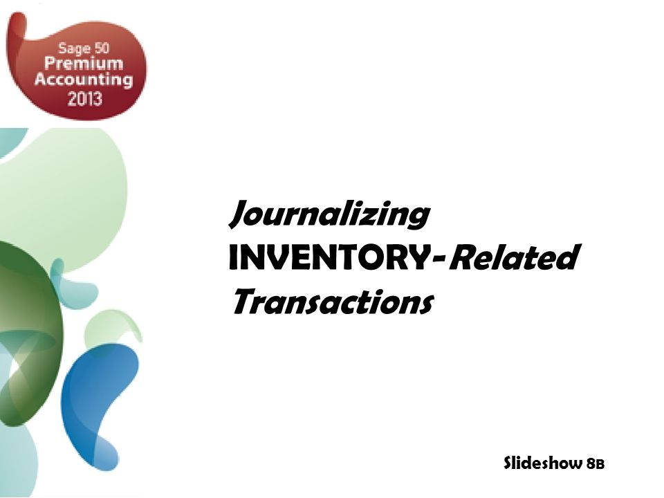 Journalizing INVENTORY-Related Transactions Slideshow 8 B