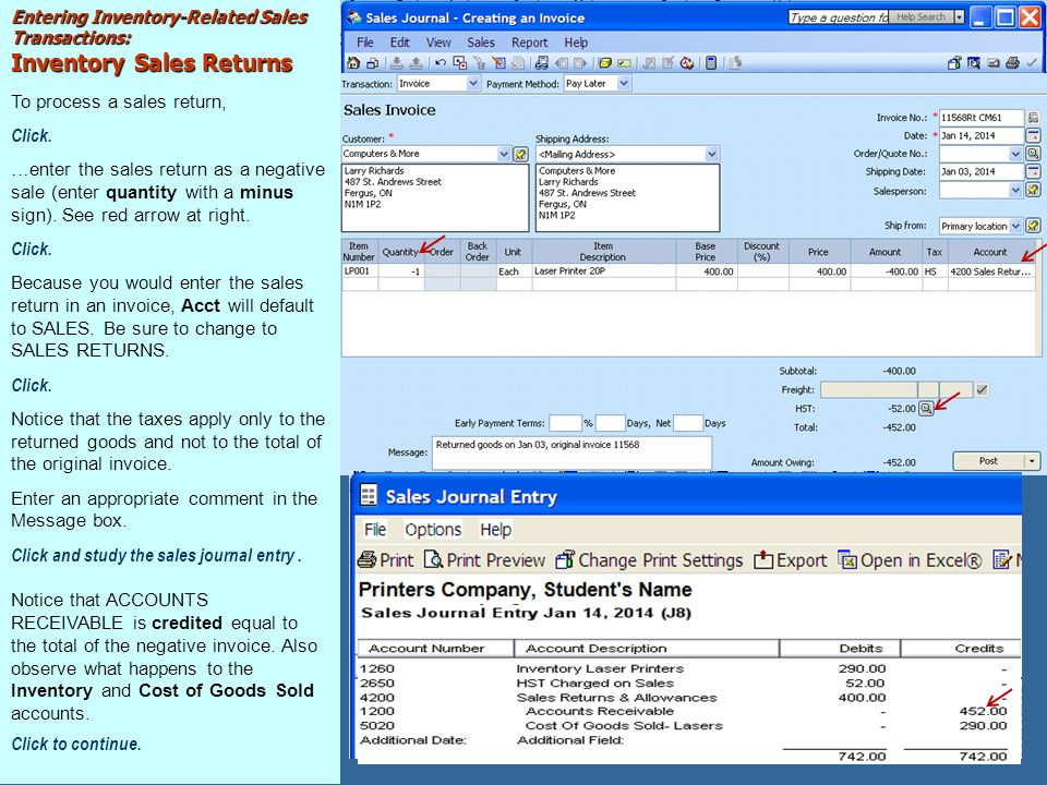 Entering Inventory-Related Sales Transactions: Inventory Sales Returns To process a sales return, Click.