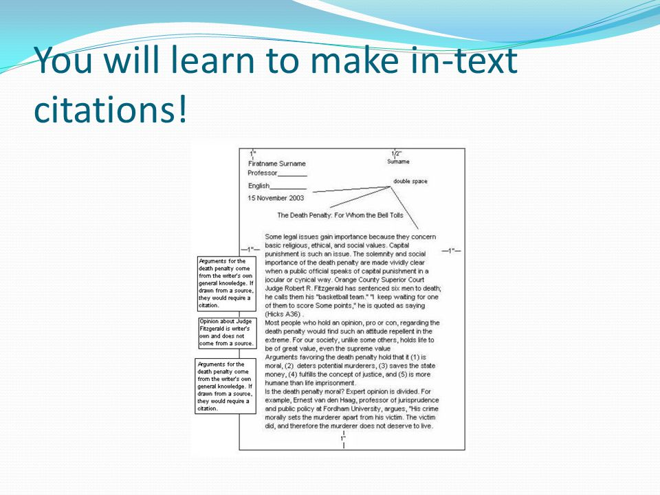 You will learn to make in-text citations!