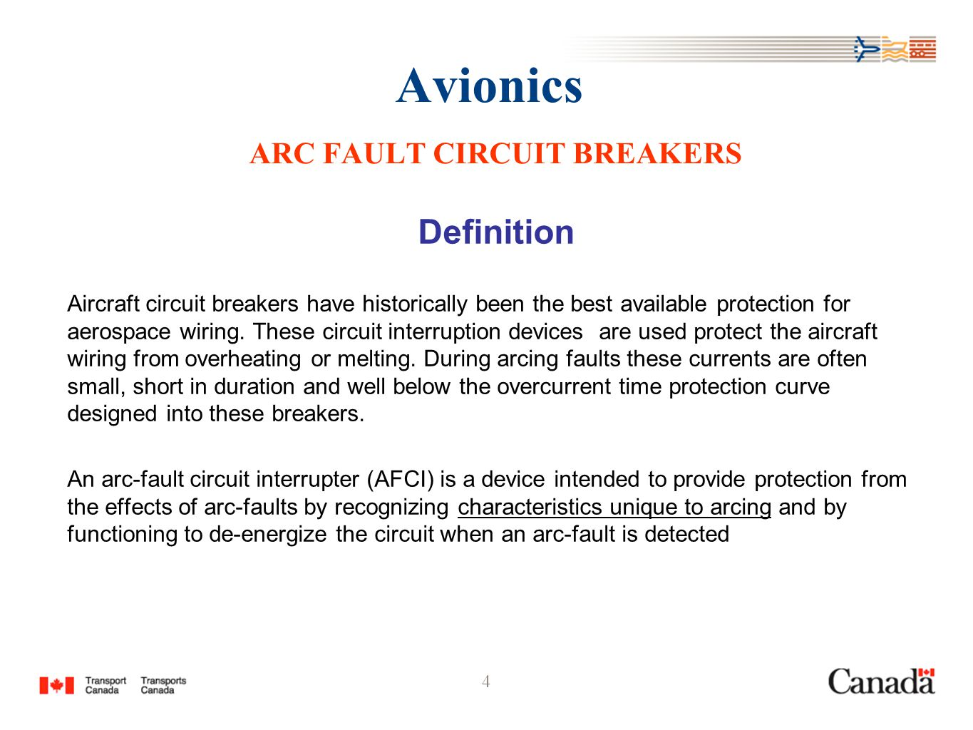 Avionics Workshop Ottawa Ontario 2004 Ahmed El Goueli Ppt Download Arc Fault Circuit Breaker In Addition Interrupter 4 Breakers Definition Aircraft Have Historically Been The Best Available