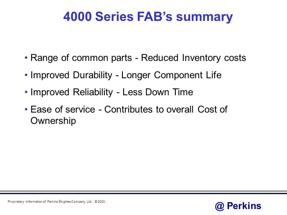 Perkins Proprietary Information of Perkins Engines Company