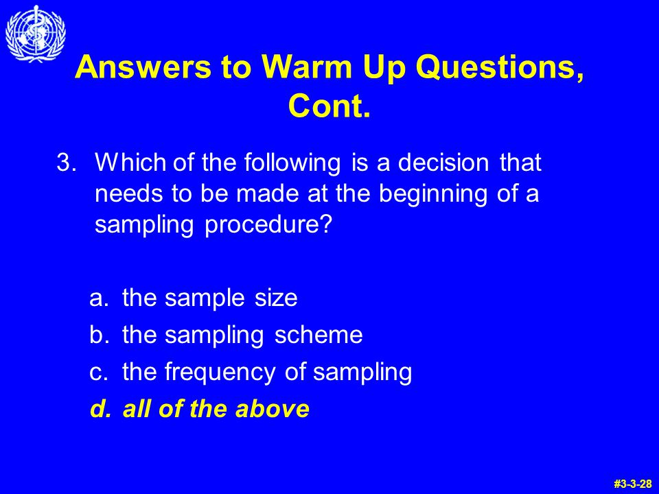 Answers to Warm Up Questions, Cont.