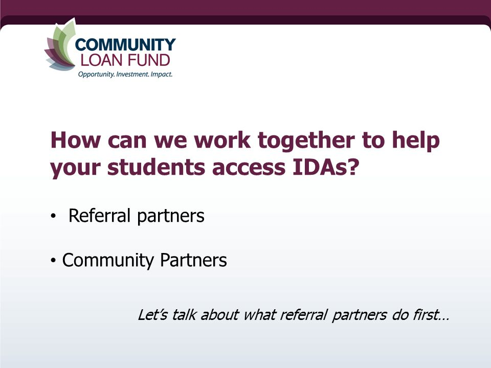 How can we work together to help your students access IDAs.