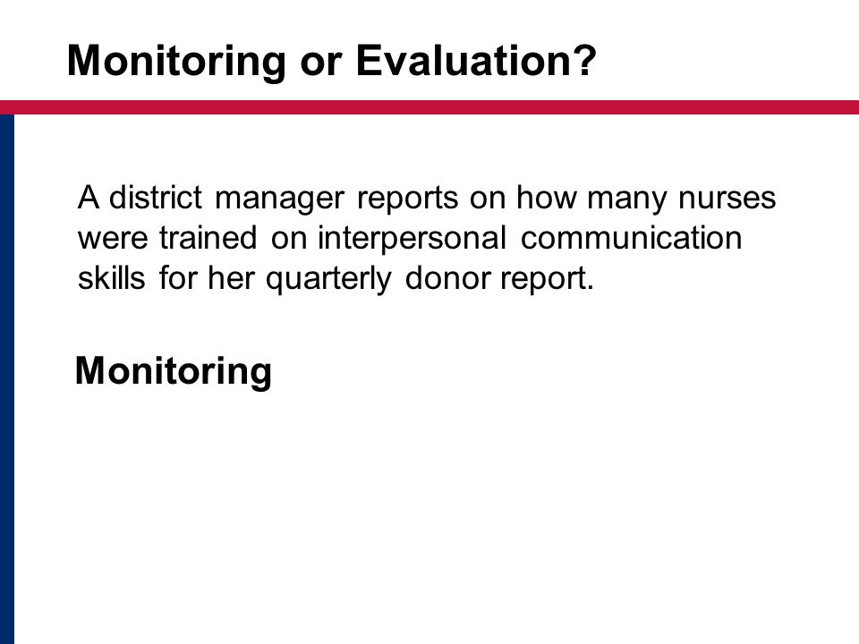 Monitoring or Evaluation.