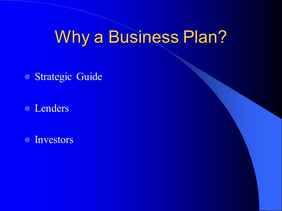 Why a Business Plan Strategic Guide Lenders Investors