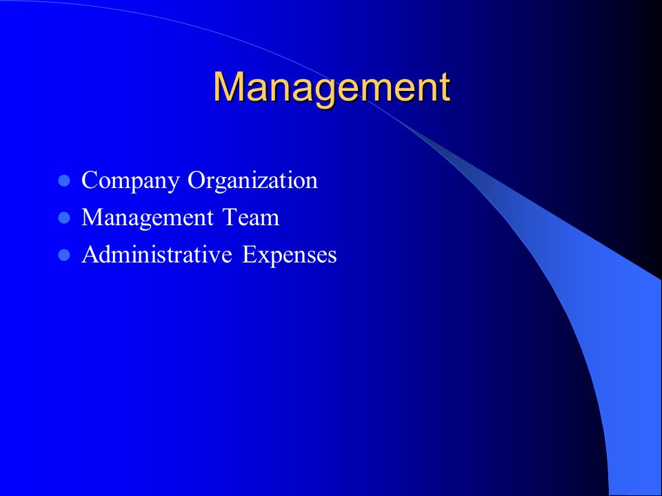 Management Company Organization Management Team Administrative Expenses