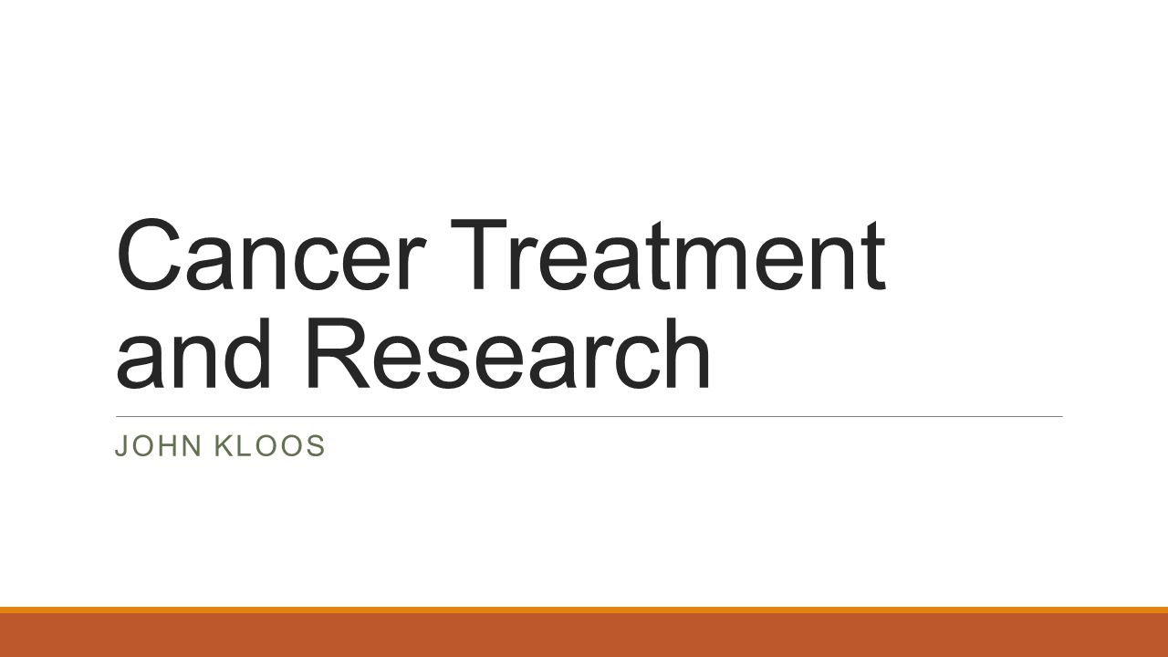 cancer treatment and research john kloos. medical definition known