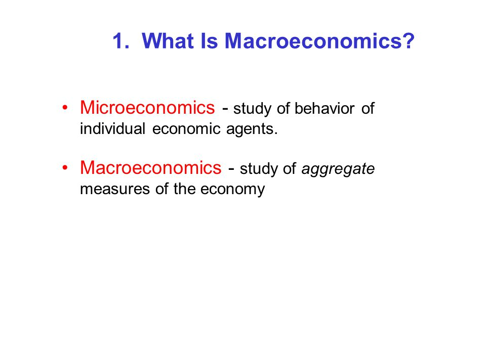 Introduction to Macroeconomics Chapter 1  An Overview of