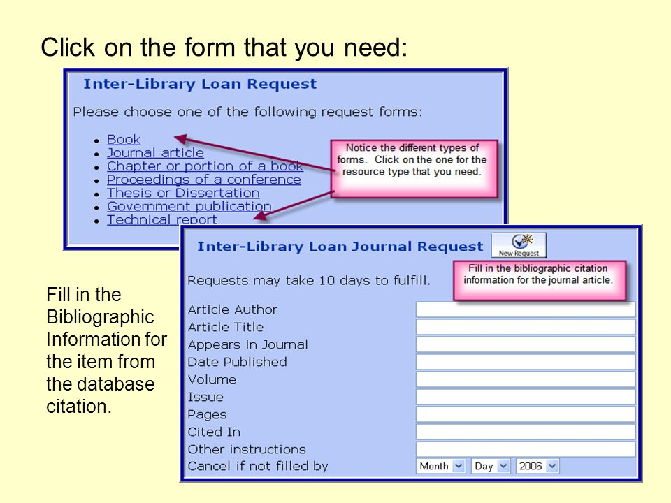 Click on the form that you need: Fill in the Bibliographic Information for the item from the database citation.